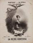 1780 Partant pour la Syrie, les adieux 2 melodies favorites composées par la Reine Hortense, ca. 1839-1850