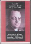 2 Expositie Menno ter Braak. Museum De Scheper, Hagen 24, Eibergen - Openbare Bibliotheek, Grotestraat 58, Eibergen