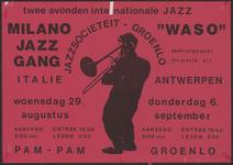 71 Twee avonden internationale jazz. Milano Jazz Gang (Italië), Waso, semi-zigeuner formatie uit Antwerpen. Pam-Pam Groenlo