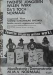 15 'TWENTSE JONGEREN WILLEN WERK – DA'S TOCH NORMAAL' met v.l.n.r. Ferdi Jolij, Jan Manschot, Bennie Jolink en Willem ...