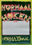 33 'NORMAAL HØKEN in – NORMAXIMAAL'